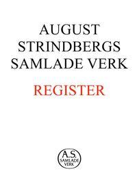 August Strindbergs samlade verk : register (e-bok)