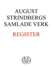 August Strindbergs samlade verk : register