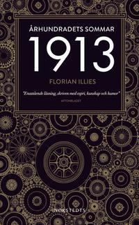�rhundradets sommar : 1913 (pocket)