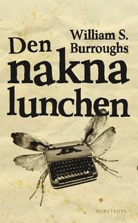 Den nakna lunchen (inbunden)