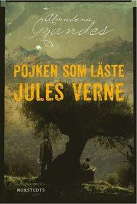 Pojken som l�ste Jules Verne (e-bok)