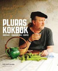 Pluras kokbok : Provence, Kungsholmen, Koster (inbunden)