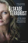 �lskade terrorist : 16 �r med militanta islamister