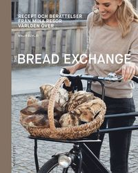 The bread exchange (inbunden)