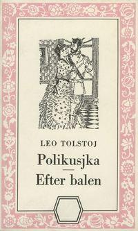 Polikusjka/Efter balen (storpocket)