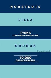 Norstedts lilla tyska ordbok:Tysk-svensk/Svensk-tysk