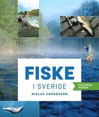 Fiske i Sverige och �vriga Norden (inbunden)