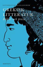 Grekisk litteratur : dikter och prosa