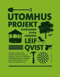 Utomhusprojekt : hus�garens stora handbok (inbunden)