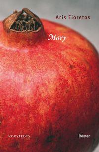 Mary (inbunden)