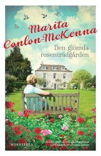 Den glömda rosenträdgården (e-bok)