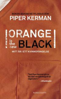 Orange is the new black : mitt �r i ett kvinnof�ngelse (pocket)