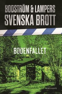 Svenska brott - Bodenfallet (mp3-bok)