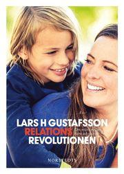 Relationsrevolutionen : om mötet mellan barn och vuxna