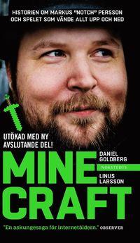 """Minecraft : block, pixlar och att g�ra sig en hacka : historien om Markus """"Notch"""" Persson och spelet som v�nde allt upp och ned (pocket)"""