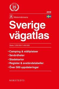 Sverige v�gatlas 2016 Motorm�nnen : 1:250000-1:400000