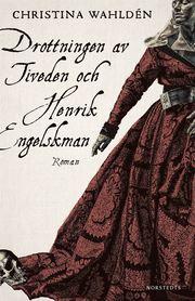 Drottningen av Tiveden och Henrik Engelskman