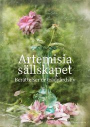 Artemisiasällskapet : berättelser ur trädgårdsliv