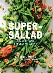 Supersallad : smakrik och säsongsanpassad