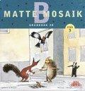 Matte Mosaik 3 Grundbok 3B