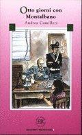 Easy Readers Otto giorni con Montalbano (niv� C) (e-bok)