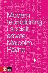 Modern teoribildning i socialt arbete (inbunden)