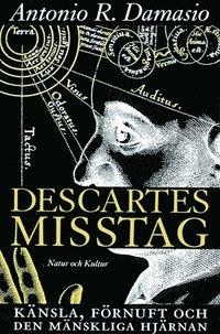 Descartes misstag (h�ftad)