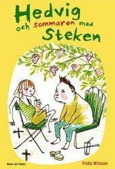 Hedvig och sommaren med Steken (inbunden)