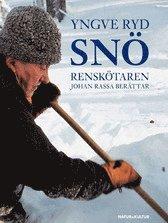 Sn� : rensk�taren Johan Rassa ber�ttar (inbunden)