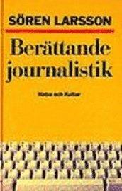 Ber�ttande journalistik (kartonnage)