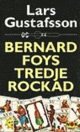 Bernard Foys tredje rockad (pocket)