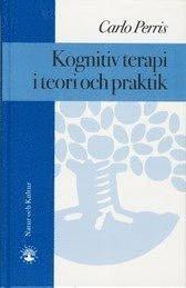 Kognitiv terapi i teori och praktik (inbunden)