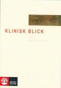 Klinisk blick (häftad)