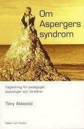 Om Aspergers Syndrom : V�gledning F�r Pedagoger, Psykologer Och F�r�ldrar (h�ftad)