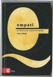 Empati : Att förstå andra människors känslor<br>Ny revidera