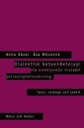 Dialektisk Beteendeterapi Vid Emotionellt Instabil Personlighetsst�rning : (inbunden)