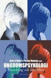 Ungdomspsykologi : Utveckling Och Livsvillkor (inbunden)