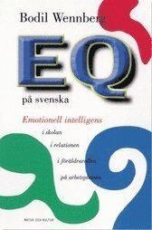 EQ p� svenska : Emotionell intelligens i f�r�ldrarollen, i relatio (h�ftad)