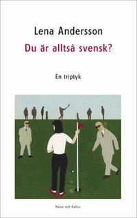 Du är alltså svensk? (e-bok)