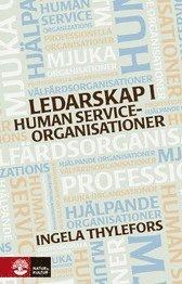 Ledarskap i human service-organisationer (inbunden)