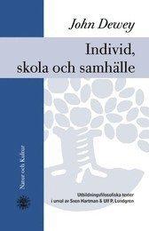Individ, skola och samhälle : utbildningsfilosofiska texter (inbunden)