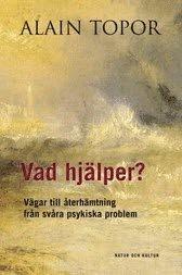 Vad hj�lper? : v�gar till �terh�mtning fr�n sv�ra psykiska problem (kartonnage)