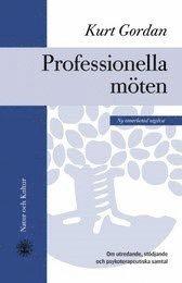 Professionella m�ten : om utredande, st�djande och psykoterapeutiska samtal (kartonnage)