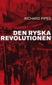 Den ryska revolutionen (pocket)