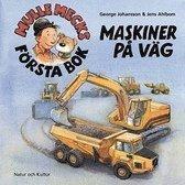 Mulle Mecks f�rsta bok : maskiner p� v�g (inbunden)