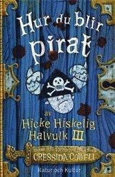 Hur du blir pirat (inbunden)