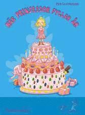 När prinsessor fyller år (inbunden)