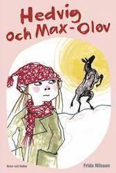 Hedvig och Max-Olov (inbunden)