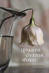Levande svensk poesi : dikter fr�n 600 �r (kartonnage)