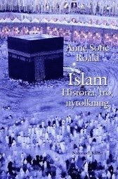 Islam : Historia, tro, nytolkning (inbunden)